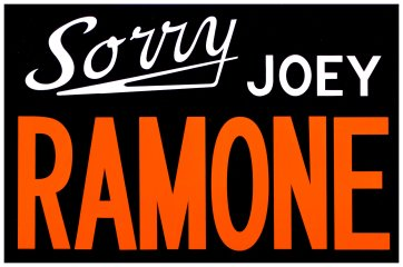 Sorry, Joey Ramone, by Adam McEwen