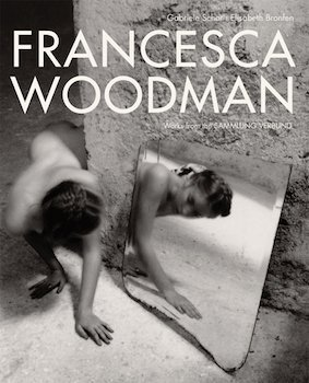 Francesca Woodman: Works from Sammlung Verbund