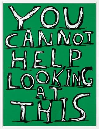 Untitled (You cannot help looking at this), by David Shrigley