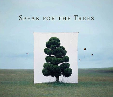 Speak For The Trees